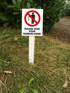 Please Take Your Rubbish Home Sign Mounted onto 3mm PVC Plastic with Stake