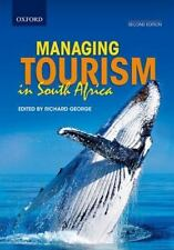 MANAGING TOURISM IN SOUTH AFRICA - GEORGE, RICHARD (EDT) - NEW PAPERBACK BOOK