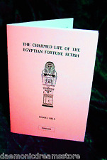 CHARMED LIFE OF THE EGYPTIAN FORTUNE FETISH Finbarr Books Magick Occult Grimoire