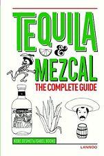 Tequila & Mezcal: The Complete Guide NEU Gebunden Buch  Kobe Desmet, Isabel Boon