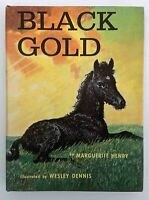 Black Gold 1st Edition 1957 A by Marguerite Henry & Wesley Dennis HC DJ VG+
