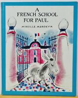 A French School For Paul by Mireille Marokvia c.1963, Hardcover