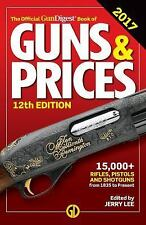 Official Gun Digest Book of Guns and Prices (2017, Paperback)
