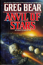 Anvil of Stars by Greg Bear - 1992, First Edition First Print Hardcover w/DJ