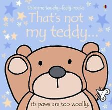 That's Not My Teddy (Usborne Touchy-Feely Board Books) by Watt, Fiona