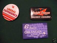 CANADIAN PIN BACKS  G.KENNEDY, P. CALANDRA, D. DUNCAN
