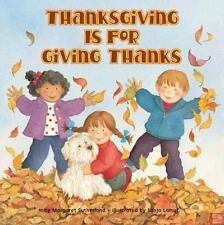 Thanksgiving Is for Giving Thanks by Sonja Lamut and Margaret