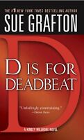 D is for Deadbeat (The Kinsey Millhone Alphabet Mysteries) by Sue Grafton
