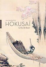 Hokusai : Le fou de dessin - Henri-Alexis Baatsch - Hazan