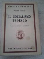 Werner Sombart - IL SOCIALISMO TEDESCO - 1941 - 1° Ed. Vallecchi