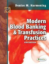 Modern Blood Banking and Transfusion Practices by Denise M. Harmening (2012,...