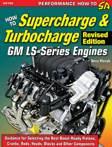 How To Supercharge & Turbocharge GM LS-Series Engines Revised book