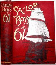 1888 THE SAILOR BOYS OF '61 AMERICAN CIVIL WAR NAVY SLAVERY ABRAHAM LINCOLN