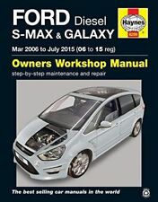 Ford S Max & Galaxy Diesel Owners Workshop Manual: 2006-2015 by Anon (Paperback, 2016)