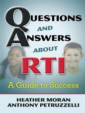 Questions and Answers About Rti: A Guide to Success