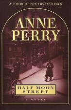 Thomas Pitt: Half Moon Street by Anne Perry (2000, Hardcover)