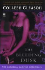 The Bleeding Dusk Vol. 3 by Colleen Gleason (2008, Paperback)