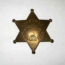 "Sheriffs 3 1/2"" Brass Badge Pin Licensed Junk Collector 6-Star"