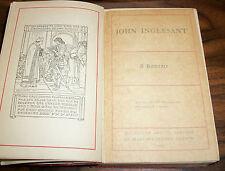 STATED FIRST EDITION REPRINT!!! John Inglesant,  A ROMANCE, 1914, MacMillan, HC