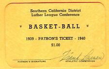 SUPER SCARCE 1939/40 SOUTHERN CALIFORNIA BASKETBALL LUTHER LG SEASON PASS/TICKET