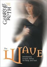 NEW DVD The Wave: Introductory Ecstatic Dance for Body and Soul Gabrielle Roth