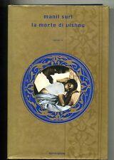 Manil Suri # LA MORTE DI VISHNU # Mondadori 2001 1A ED.