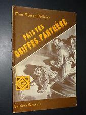 MON ROMAN POLICIER n°358 - Maurice Limat - FAIS TES GRIFFES, PANTHÈRE - 1955