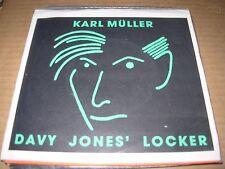 "KARL MULLER davy jones' locker ( rock ) - 7"" / 45 - picture sleeve - insert -"