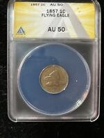 1857 flying eagle cent ANACS AU50 ( Struck Through Grease Error)