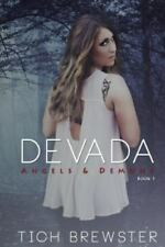 Devada : Angels and Demons by Tich Brewster (2012, Paperback)
