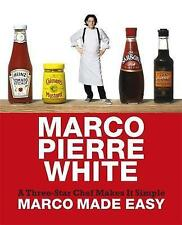 Marco Made Easy: A Three-Star Chef Makes It Simple by Marco Pierre White H.Back