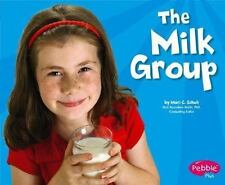 The Milk Group (Healthy Eating with MyPyramid)  (NoDust)