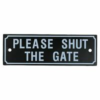Please Shut The Gate Home Gate Garden Fence Sign