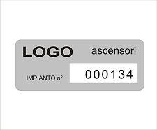 TARGHETTE Alluminio Identificative per MACCHINARI e ASCENSORI con stampa logo