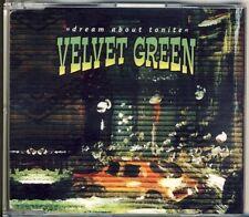 VELVET Green-dream about Tonite 3 TRK CD MAXI 1997