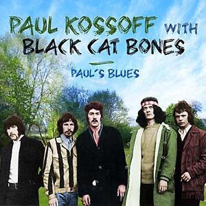 PAUL KOSSOFF WITH BLACK CAT BONES - Paul's Blues. New 2CD + sealed