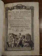 Torio de la Riva y Ferrero, Torquato, Arte de Escribir [Calligraphie] 1802