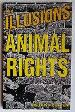Illusions of Animal Rights, Book by Russ Carman.  B107