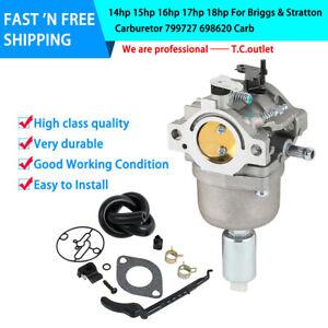 14hp 15hp 16hp 17hp 18hp Fit For Briggs & Stratton Carburetor 799727 698620 Carb