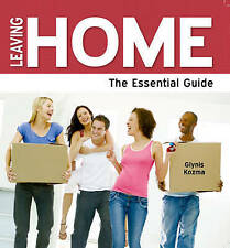Kozma, Glynis, Leaving Home - The Essential Guide (Need2know), Very Good Book