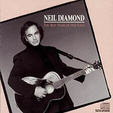 The Best Years of Our Lives [Audio Cd] Neil Diamond