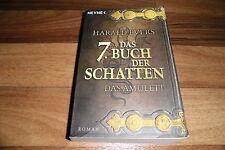 Harald Evers -- das 7. BUCH der SCHATTEN // das AMULETT