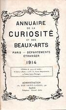 ANNUAIRE DE LA CURIOSITÉ ET DES BEAUX-ARTS. PARIS - DÉPARTEMENTS ÉTRANGERS. 1914
