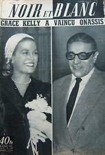 GRACE KELLY et ONASSIS en COUVERTURE de NOIR et BLANC N° 583 DE 1956 MONACO