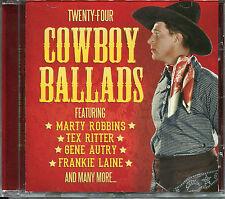 TWENTY-FOUR COWBOY BALLADS CD - MARTY ROBBINS, TEX RITTER, ROY ROGERS & MORE