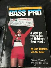 Diary of a Bass Pro: A Year on the Inside of Fishing's Fast Track , Thomas, Joe