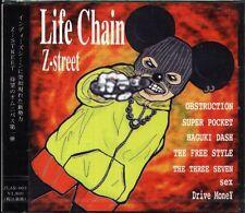Z Street - Life Chain - Japan CD - NEW OBSTRUCTION SUPER POCKET DRIVE MONE SEX