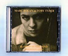 Marc Bolan as Toby Tyler - cd EP - BLOWIN' IN THE WIND  © 1993 - # ZAR CDS 9005