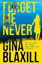 Forget Me Never, Blaxill, Gina, Excellent Books