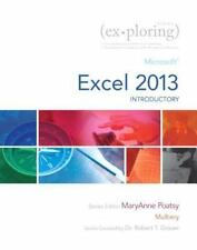 Exploring for Office 2013: Exploring : Microsoft Excel 2013, Introductory by Ro…
